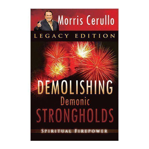 Demolishing Demonic Strongholds