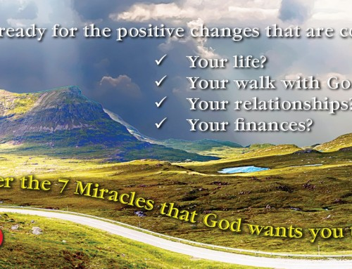 Seven Miracles God Wants You To Have