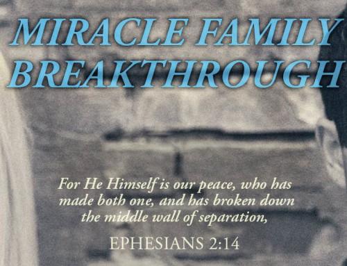 Family Breakthrough