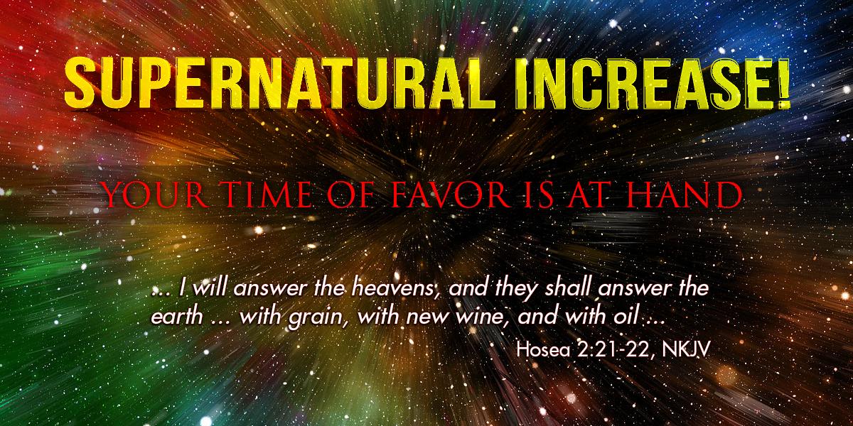 Supernatural Increase