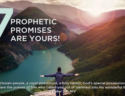7 Prophetic Promises
